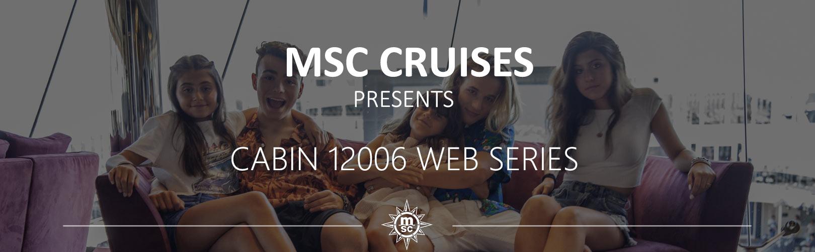 Msc-cruises-presents-cabin12006-web-series